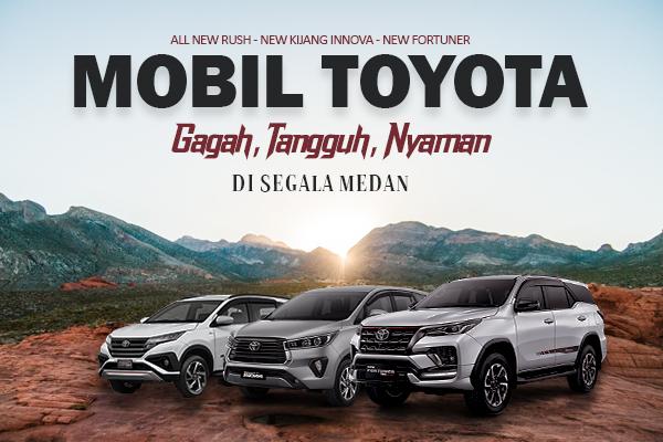 Rekomendasi Mobil Toyota Cocok di Segala Medan